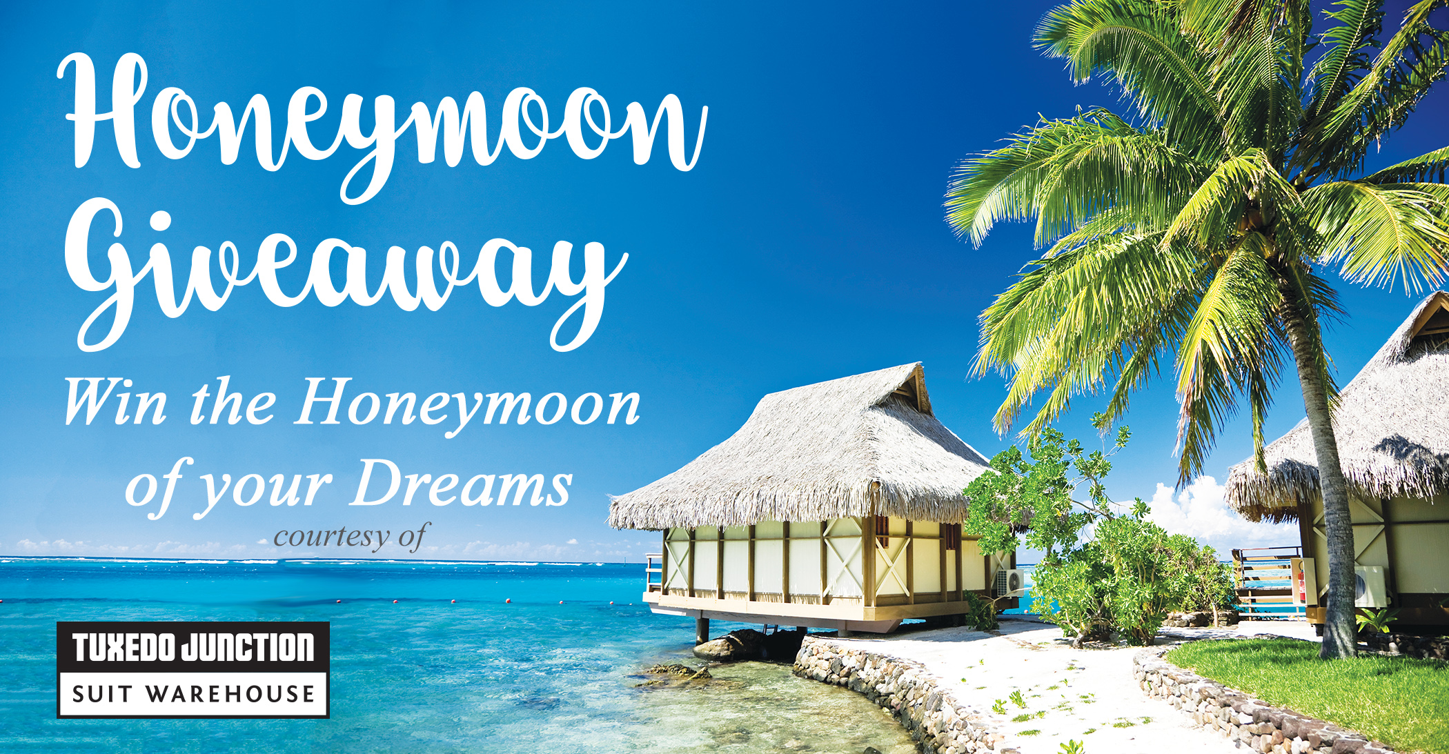 Honeymoon giveaway - Win the Honeymoon of Your Dreams
