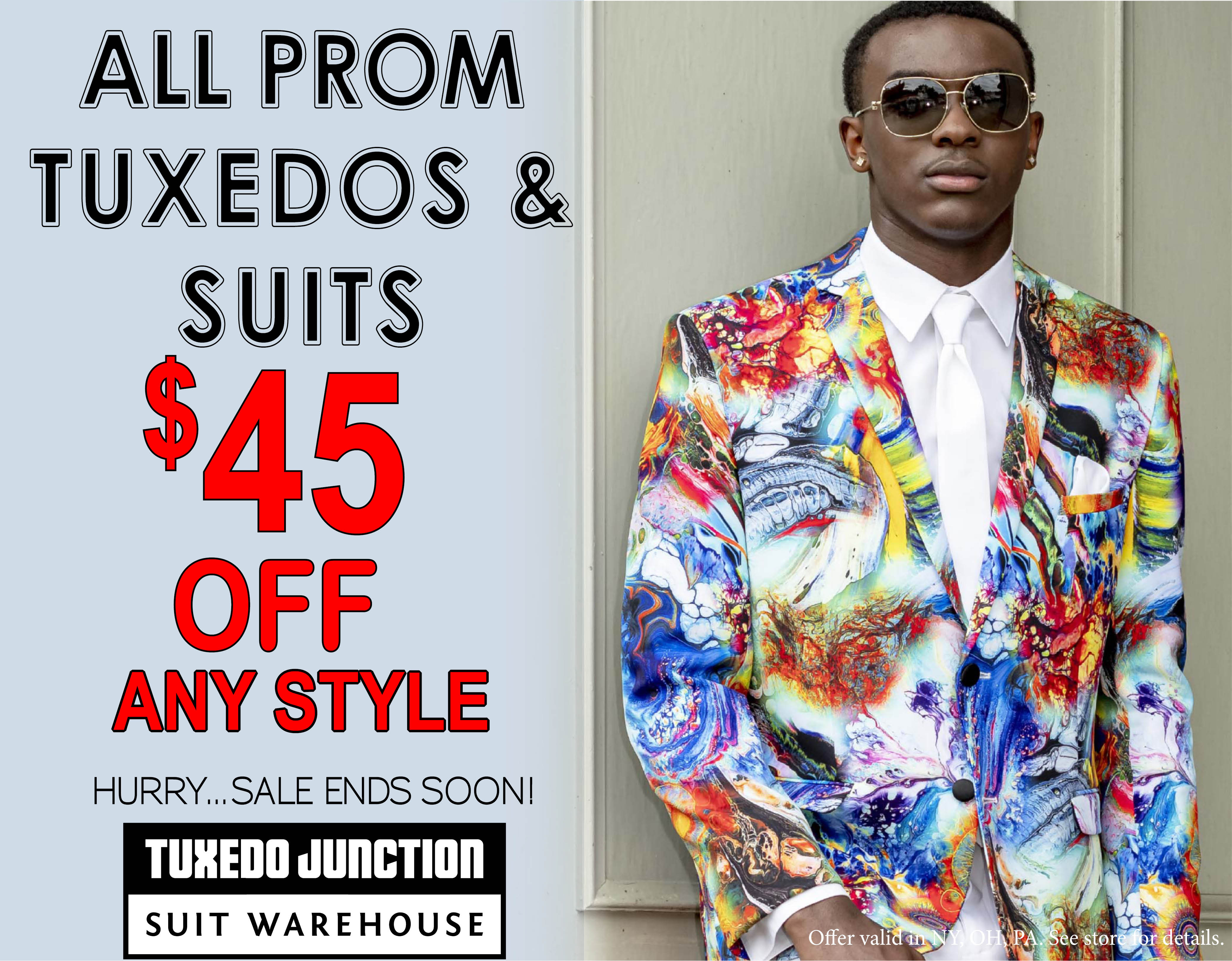 All prom tuxedos and suits $45 off any style - hurry sale ends soon