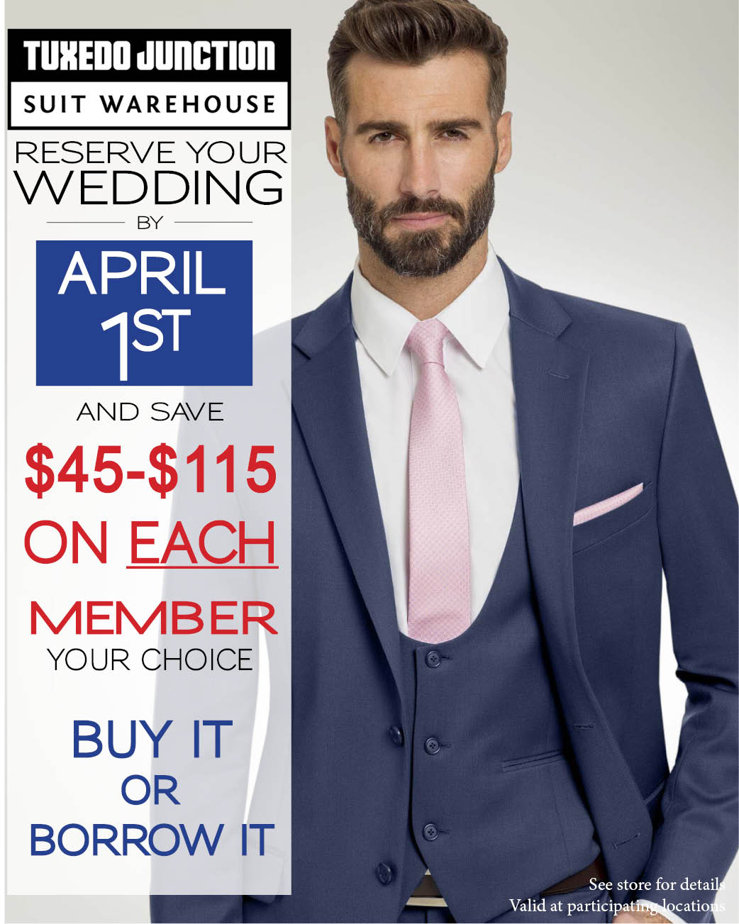 Reserve your wedding NOW and save $70 off suits and tuxes